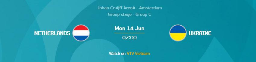 Tip bóng đá hôm nay: Hà Lan vs Ukraine